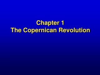 Chapter 1 The Copernican Revolution