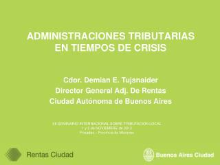 ADMINISTRACIONES TRIBUTARIAS EN TIEMPOS DE CRISIS