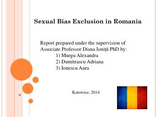 Sexual Bias Exclusion in Romania