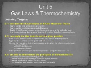 Unit 5 Gas Laws & Thermochemistry