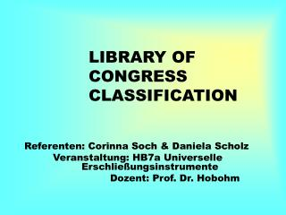 LIBRARY OF CONGRESS CLASSIFICATION