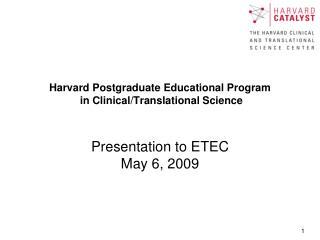 Harvard Postgraduate Educational Program  in Clinical