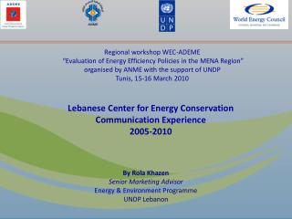 Regional workshop WEC-ADEME  �Evaluation of Energy Efficiency Policies in the MENA Region�