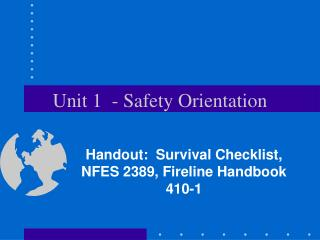 Unit 1  - Safety Orientation