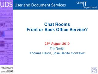 Chat Rooms Front or Back Office Service?