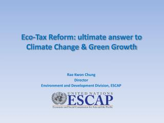 Eco-Tax Reform: ultimate answer to Climate Change & Green Growth