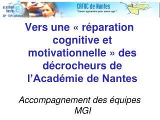 Vers une «réparation cognitive et motivationnelle» des décrocheurs de l'Académie de Nantes