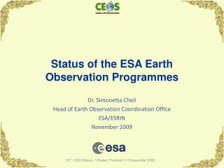 Status of the ESA Earth Observation Programmes
