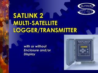 SATLINK 2   MULTI-SATELLITE LOGGER/TRANSMITTER