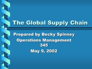 The Global Supply Chain