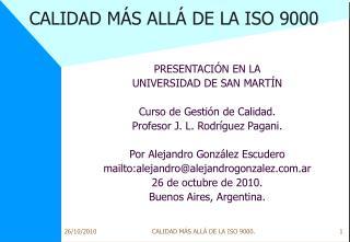 CALIDAD MÁS ALLÁ DE LA ISO 9000