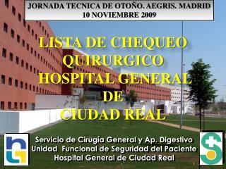 LISTA DE CHEQUEO QUIRURGICO  HOSPITAL GENERAL  DE  CIUDAD REAL