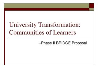 University Transformation: Communities of Learners