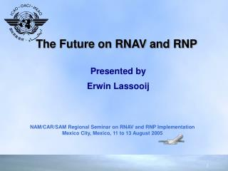 The Future on RNAV and RNP