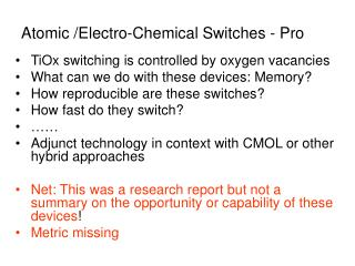 Atomic /Electro-Chemical Switches - Pro