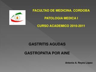 FACULTAD DE MEDICINA. CORDOBA  PATOLOGIA MEDICA I  CURSO ACADEMICO 2010-2011