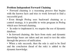 Problem Independent Forward Chaining
