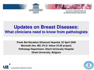 Updates on Breast Diseases: What clinicians need to know from pathologists