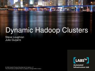 Dynamic Hadoop Clusters