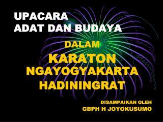 UPACARA  ADAT DAN BUDAYA