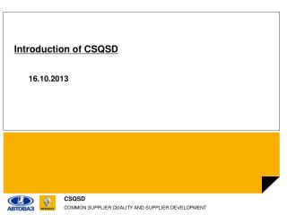 Introduction of CSQSD 16 . 10 .2013