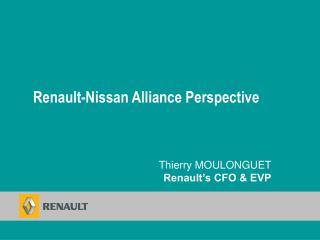 Thierry MOULONGUET  Renault's CFO & EVP