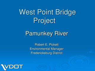 West Point Bridge Project