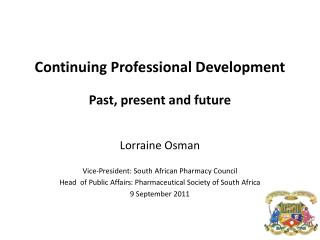 Continuing Professional Development  Past, present and future