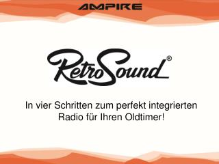 In vier Schritten zum perfekt integrierten Radio für Ihren Oldtimer!