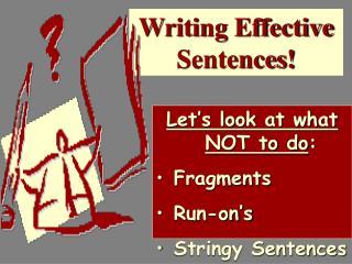 Writing Effective Sentences
