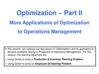 Optimization – Part II More Applications of Optimization to Operations Management