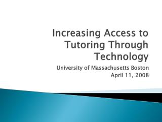 Increasing Access to Tutoring Through Technology