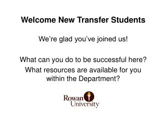 Welcome New Transfer Students