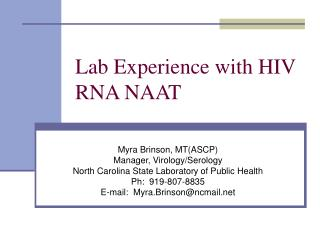 Lab Experience with HIV RNA NAAT