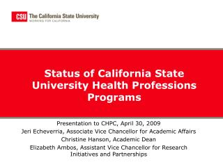 Status of California State University Health Professions Programs