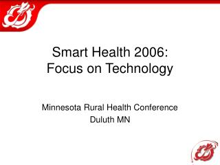 Smart Health 2006:   Focus on Technology