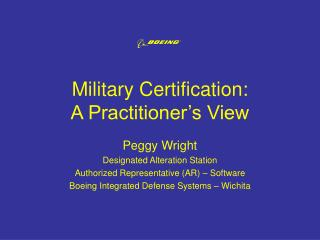 Military Certification: A Practitioner s View