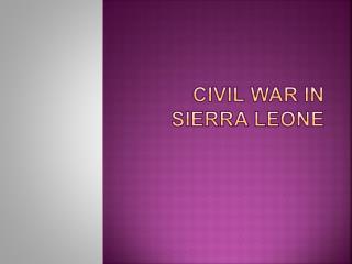 Civil War in Sierra Leone