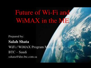 Future of Wi-Fi and WiMAX in the ME