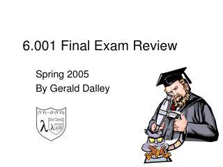 6.001 Final Exam Review
