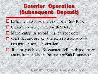 Counter  Operation  (Subsequent  Deposit)
