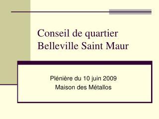 Conseil de quartier Belleville Saint Maur