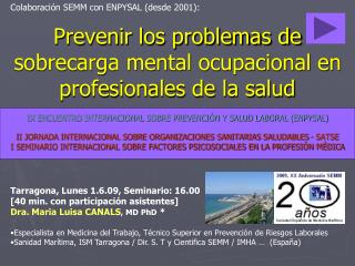 Prevenir los problemas de sobrecarga mental ocupacional en profesionales de la salud