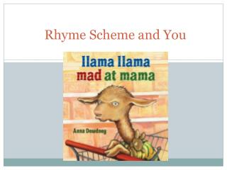 Rhyme Scheme and You