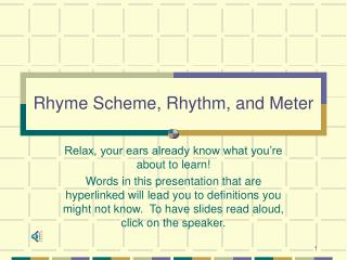 Rhyme Scheme, Rhythm, and Meter