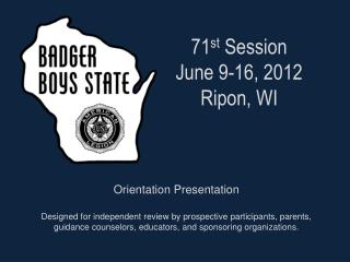 71 st  Session June 9-16, 2012 Ripon, WI