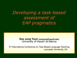 Developing a task-based assessment of  EAP pragmatics
