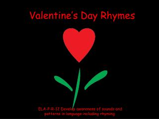 Valentine's Day Rhymes