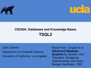 CS240A: Databases and Knowledge Bases TSQL2