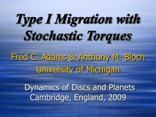 Type I Migration with Stochastic Torques